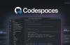 【速搜资讯】GitHub Codespaces现已支持团队和企业云计划 配置最高32核心64GB内存
