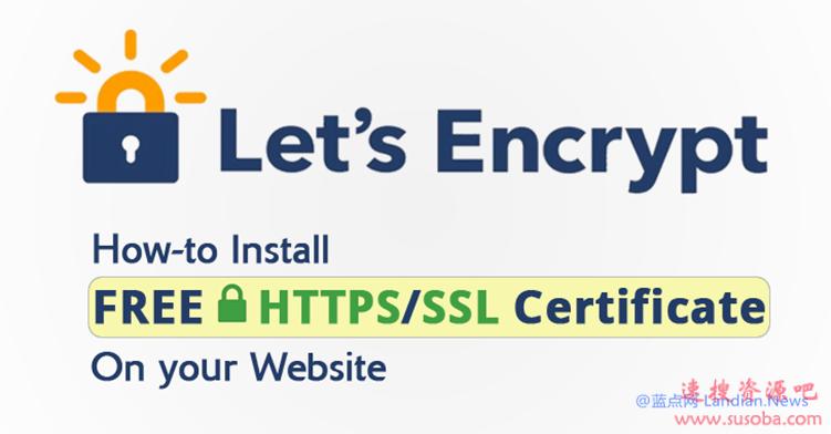 提醒:Let's Encrypt因安全问题需要吊销1.16亿张证书 请开发者立即检查