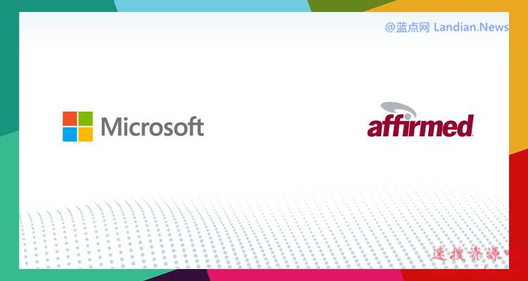 微软正式收购移动网络虚拟化行业领导者Affirmed Networks