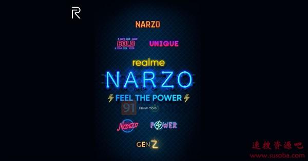 对标Redmi/POCO realme全新成员Narzo即将登场