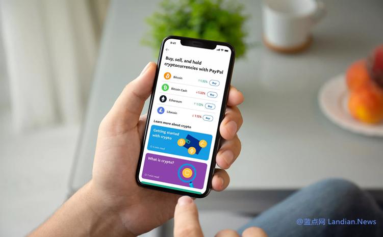 【速搜资讯】贝宝(PayPal)现在允许用户每周购买10万美元加密货币 取消年度购买上限